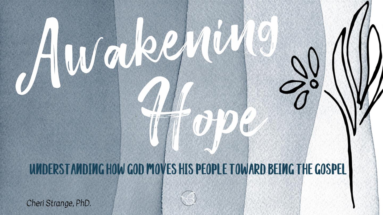 Awakening Hope