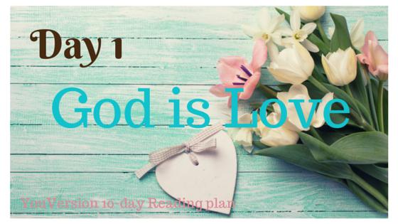 Day 1GodisLove