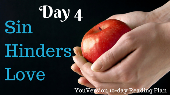 Day 4 Sin Hinders Love