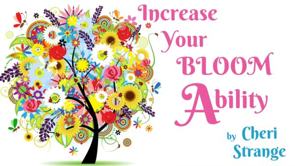 Increase Your Bloom Ability