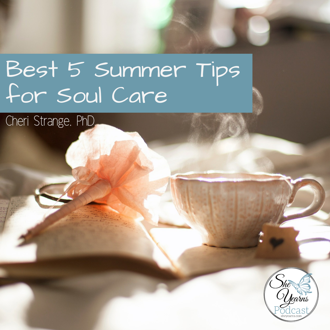 Best 5 Summer Tips for Soul Care