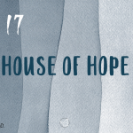 day 17 house of hope