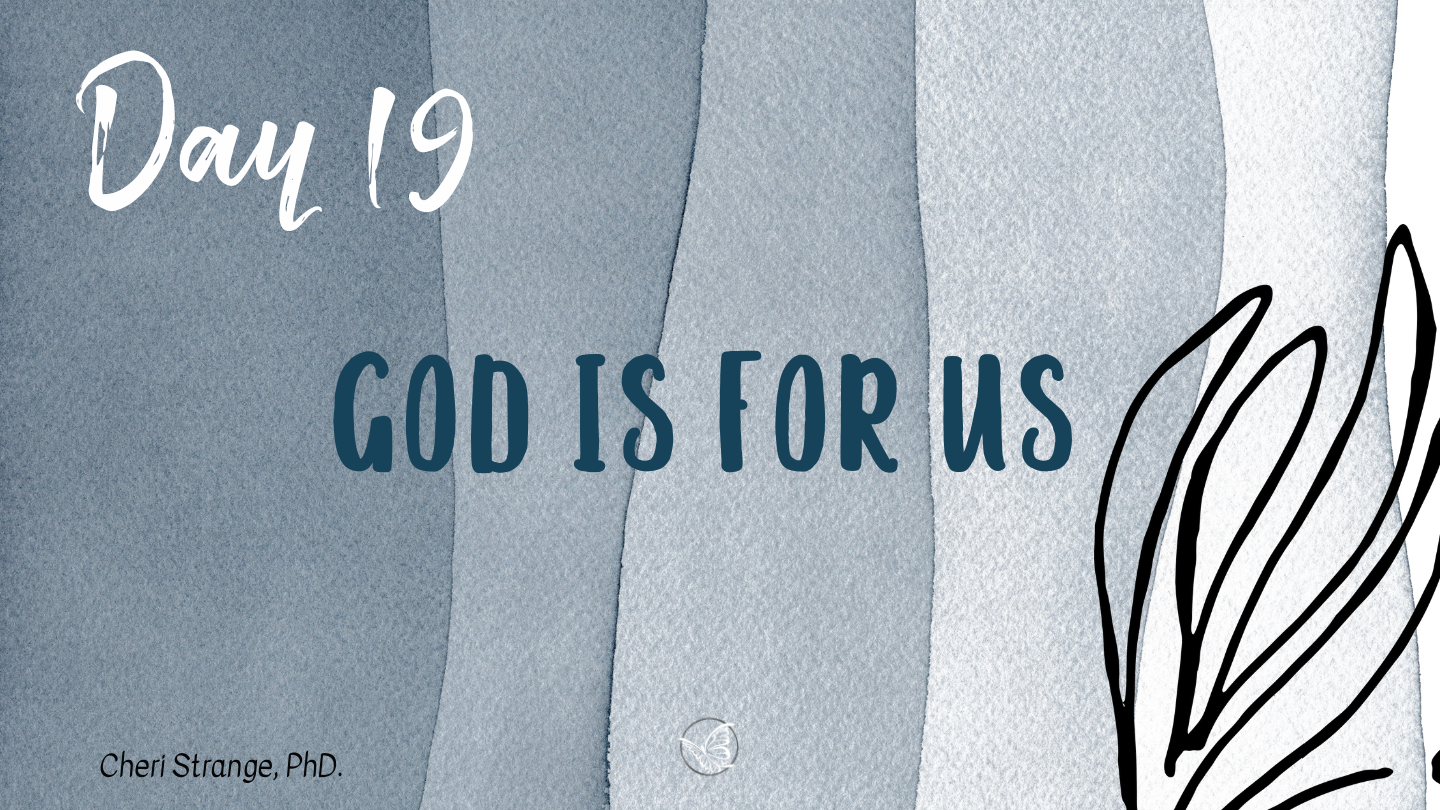 day 19 god is for us