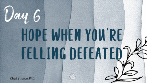 hope when feeling defeated