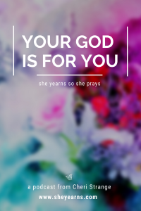 your God is for you