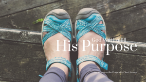 God will fulfill his purpose