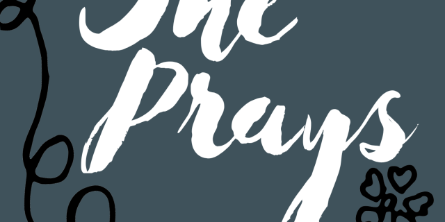 glimpses of she prays