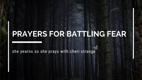 prayers for battling fear