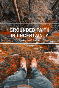 grounded faith