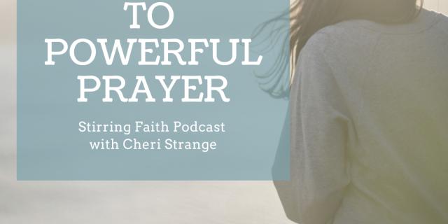 5 keys to powerful prayer