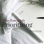 five essentials for prioritizing your time