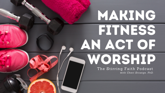 making fitness an act of worship