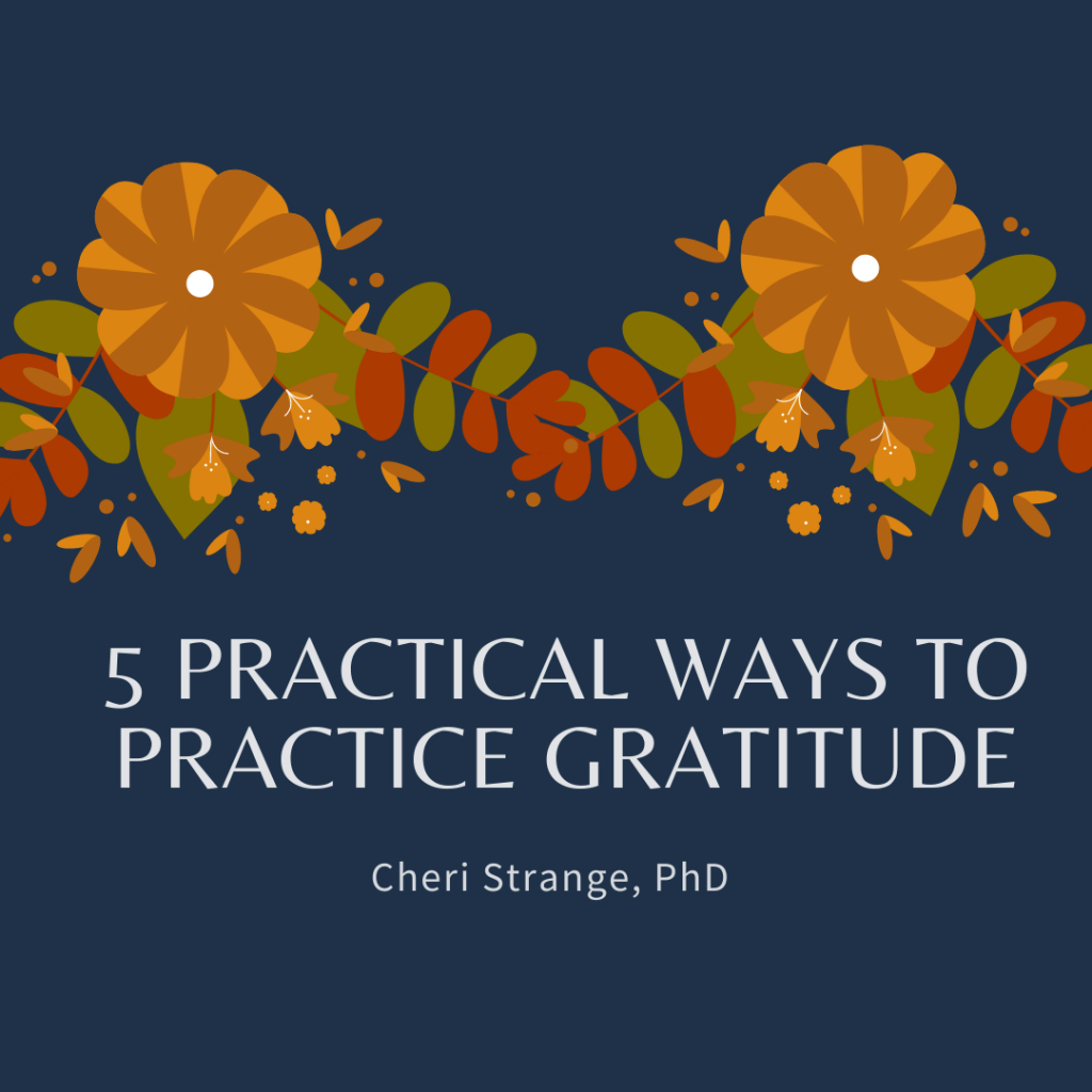 5 practical ways to practice gratitude