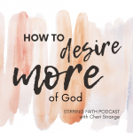 desire more of God
