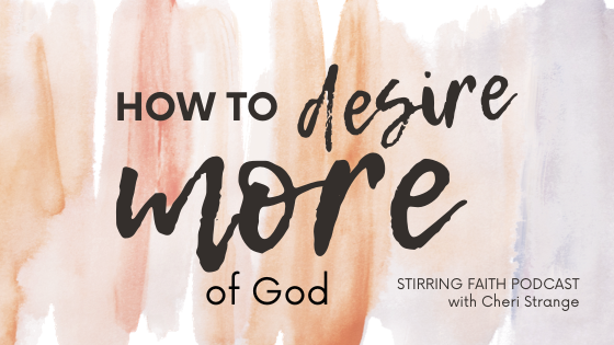 desire more of God
