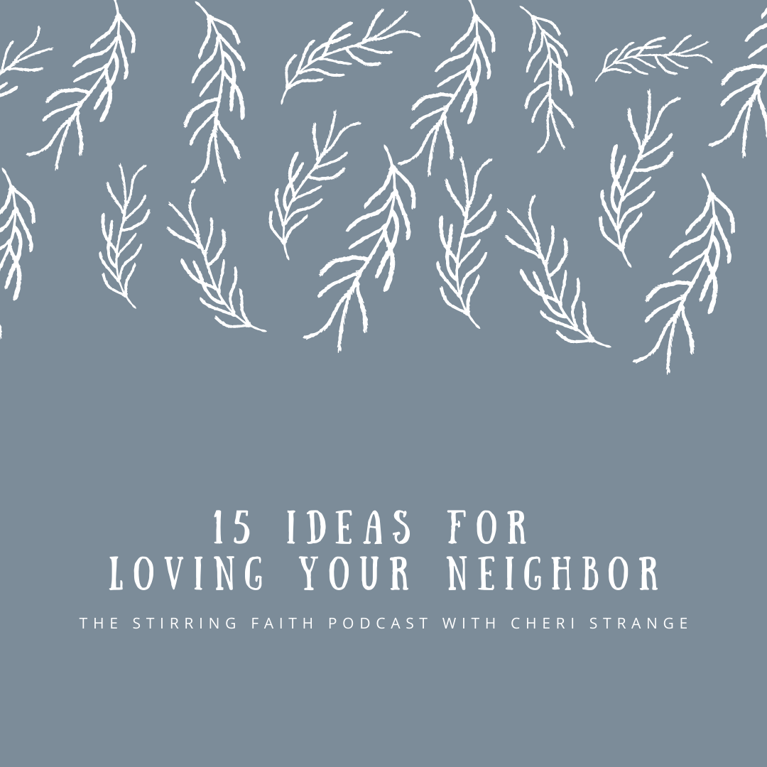 loving your neighbor