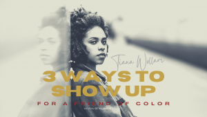3 ways to show up