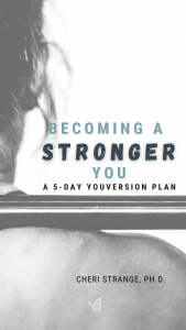 Becoming a Stronger You